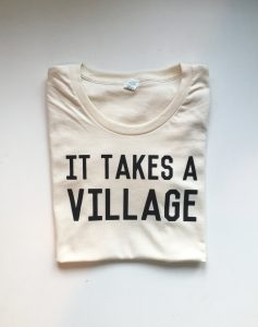 It Takes a Village | Womens Tee | Savage Seeds