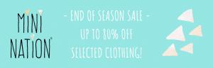 End of Season Sale | Mini Nation